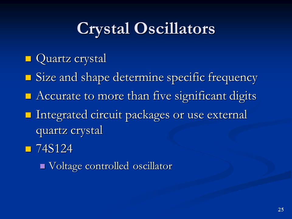 Crystal Oscillators Quartz crystal