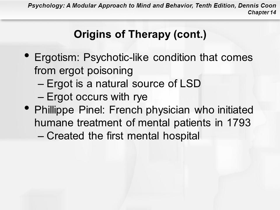Origins of Therapy (cont.)