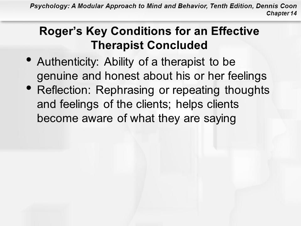 Roger's Key Conditions for an Effective Therapist Concluded