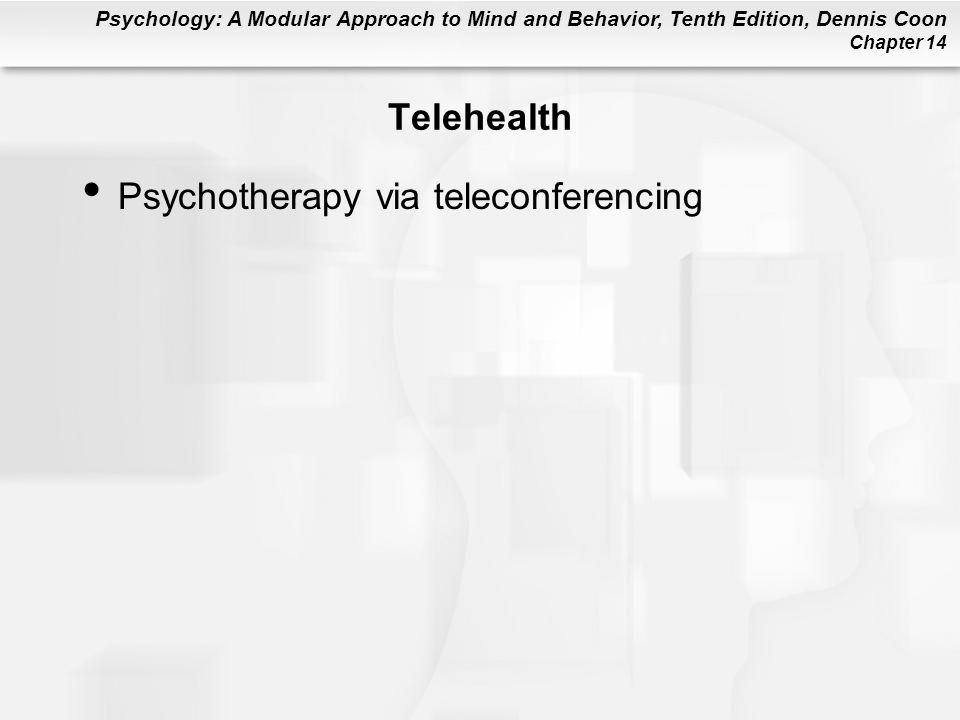 Telehealth Psychotherapy via teleconferencing