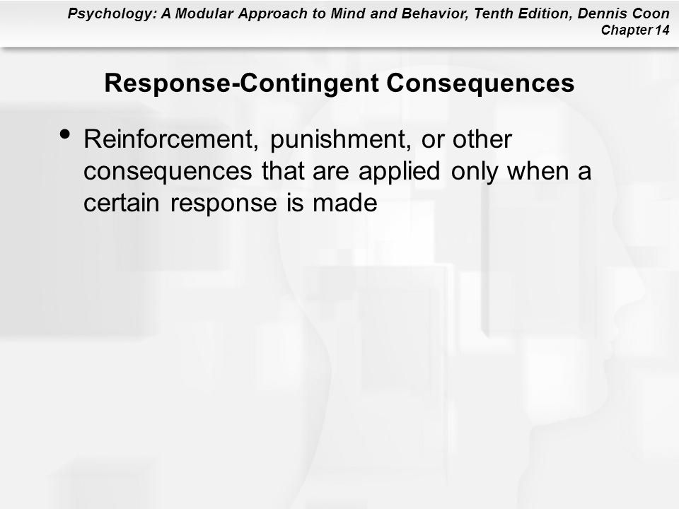 Response-Contingent Consequences