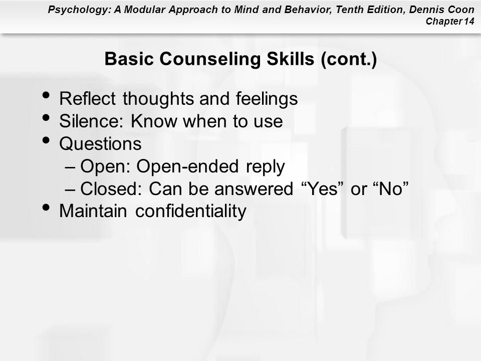 Basic Counseling Skills (cont.)
