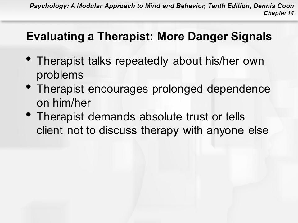 Evaluating a Therapist: More Danger Signals