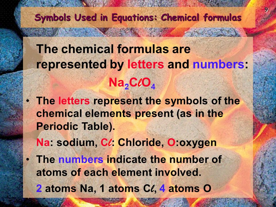 Symbols Used in Equations: Chemical formulas