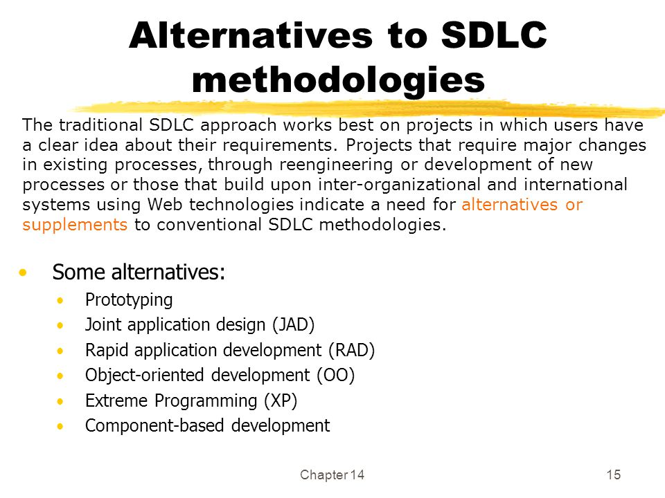 Alternatives to SDLC methodologies