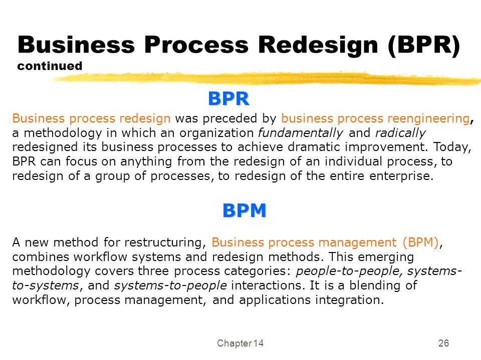 Business Process Redesign (BPR) continued