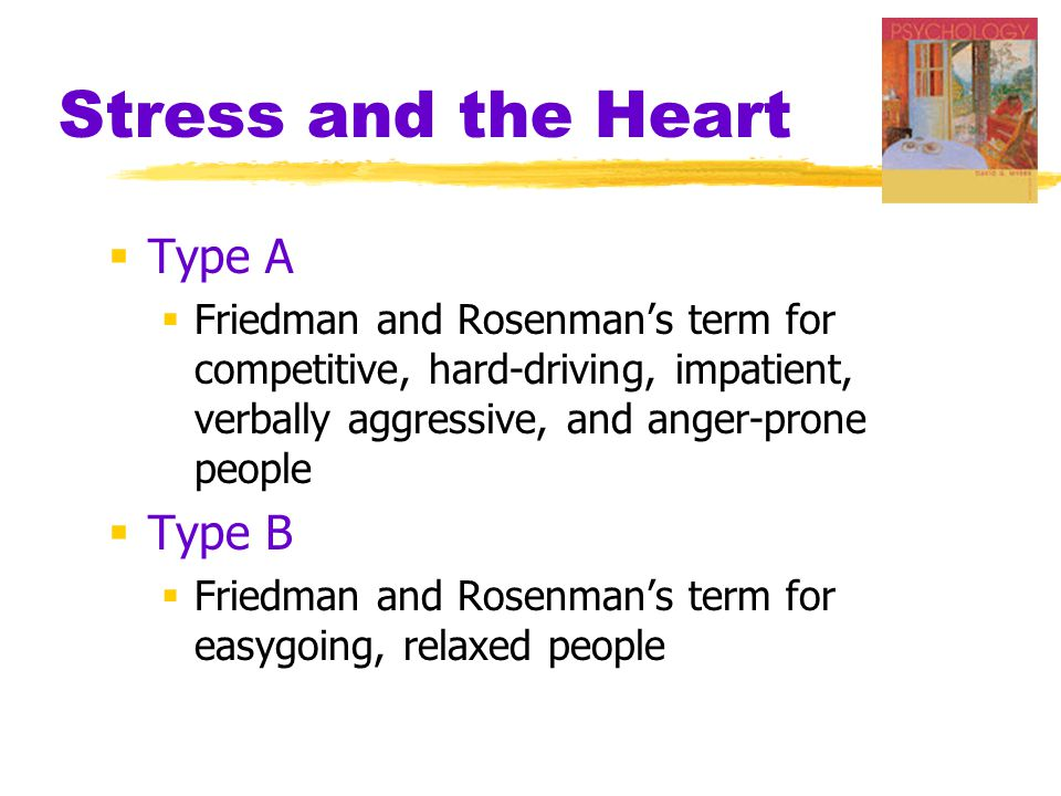 Stress and the Heart Type A Type B