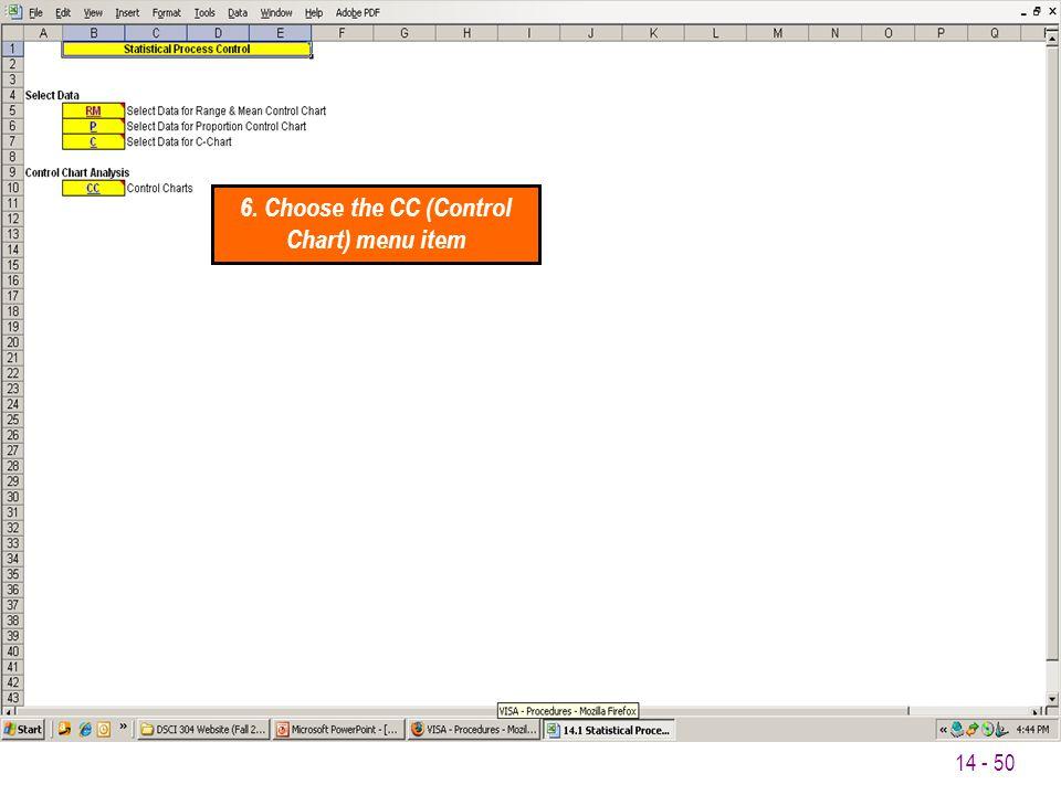 6. Choose the CC (Control Chart) menu item