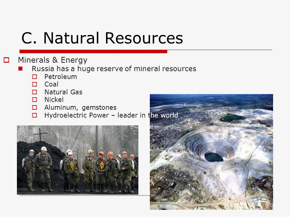 C. Natural Resources Minerals & Energy
