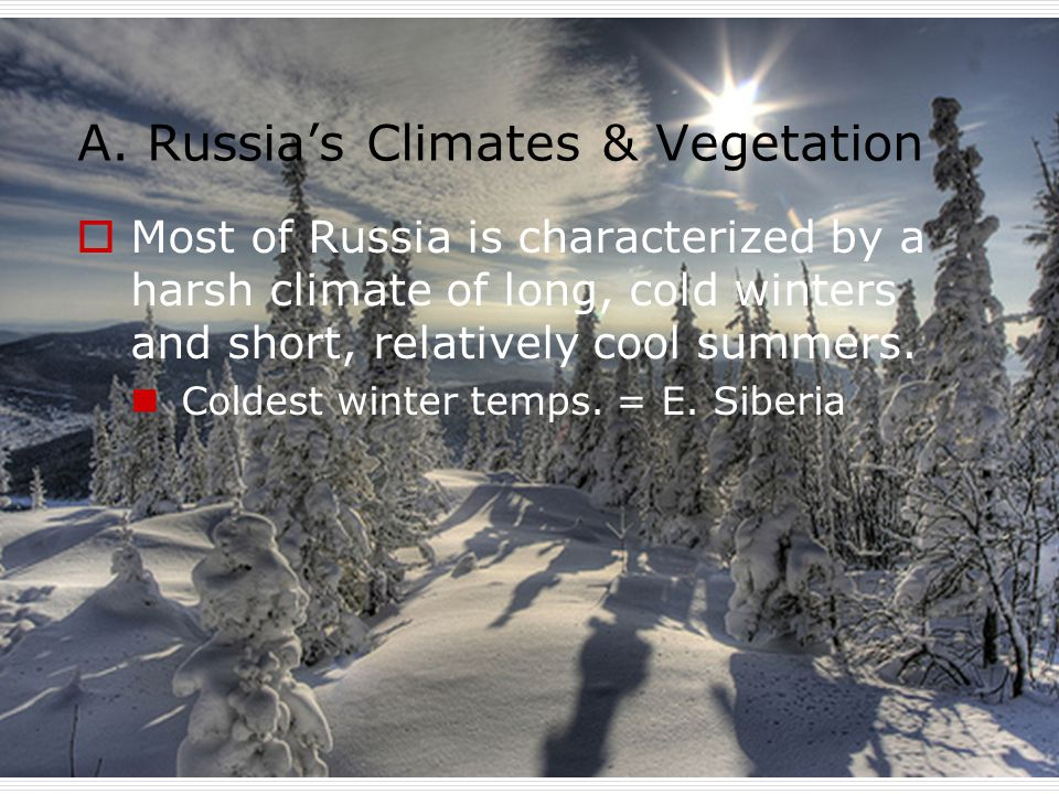 A. Russia's Climates & Vegetation