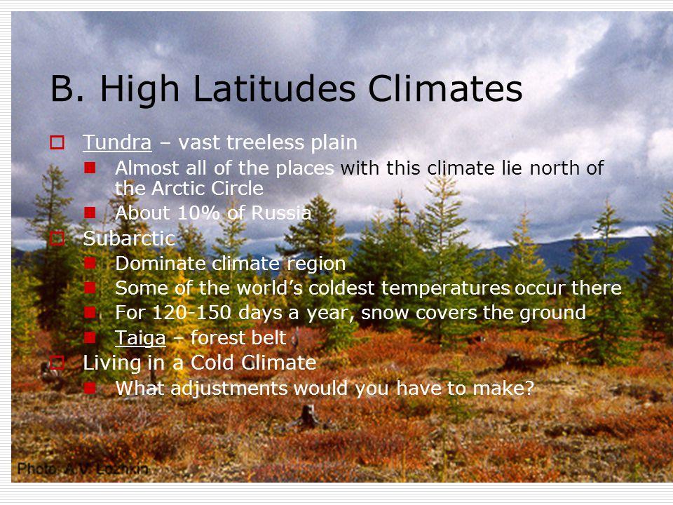 B. High Latitudes Climates