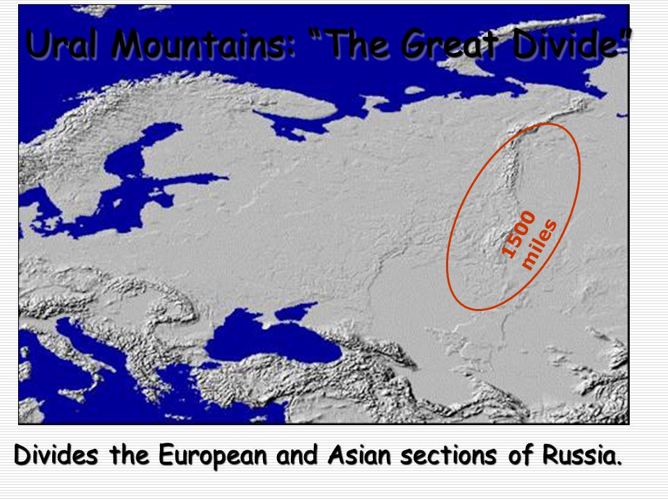 Ural Mountains: The Great Divide
