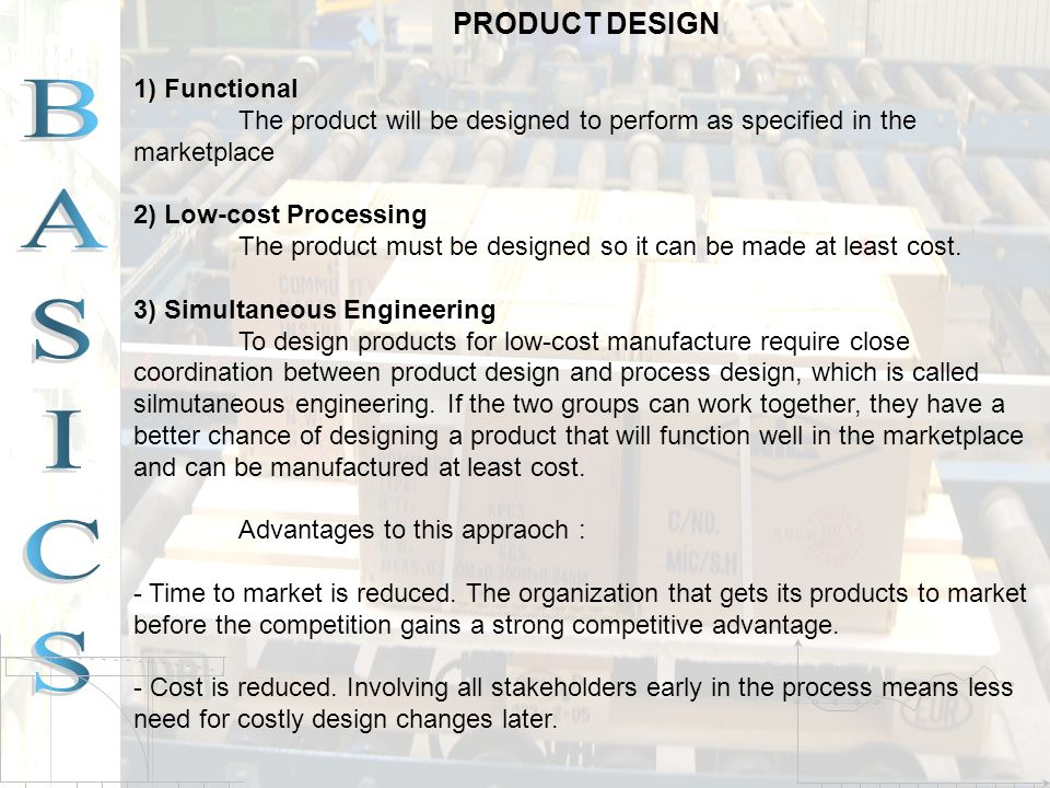PRODUCT DESIGN 1) Functional