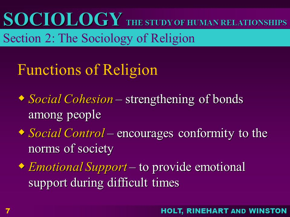 Functions of Religion Section 2: The Sociology of Religion
