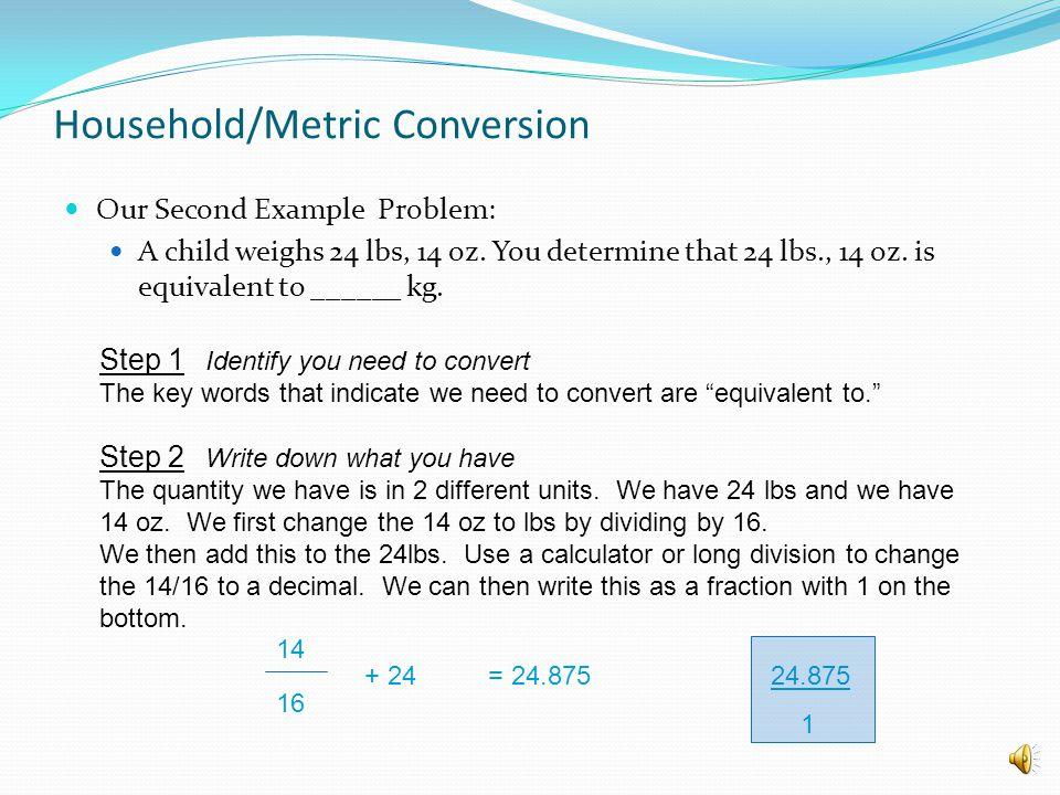 Household/Metric Conversion