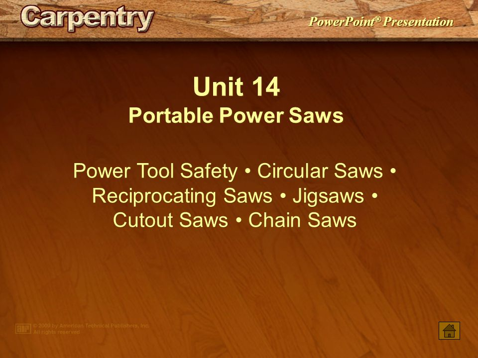 Unit 14 Portable Power Saws
