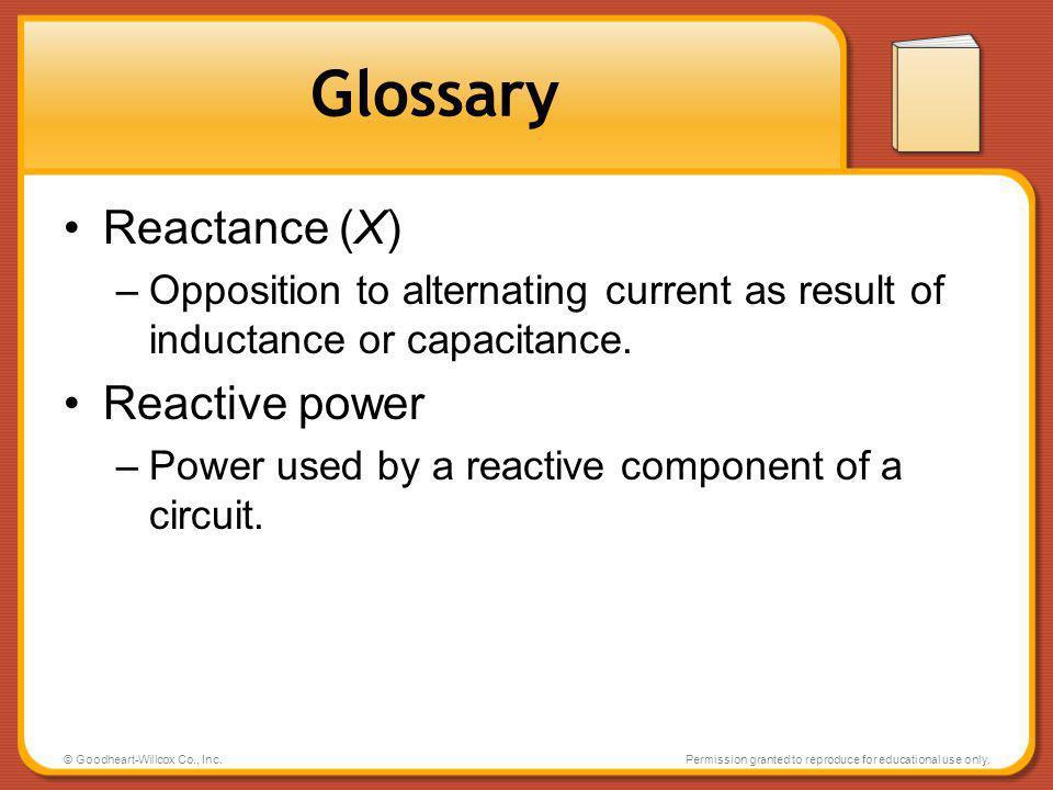 Glossary Reactance (X) Reactive power
