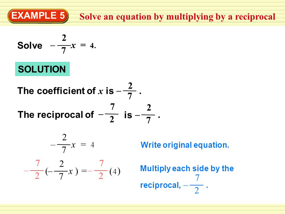 Solve an equation by multiplying by a reciprocal