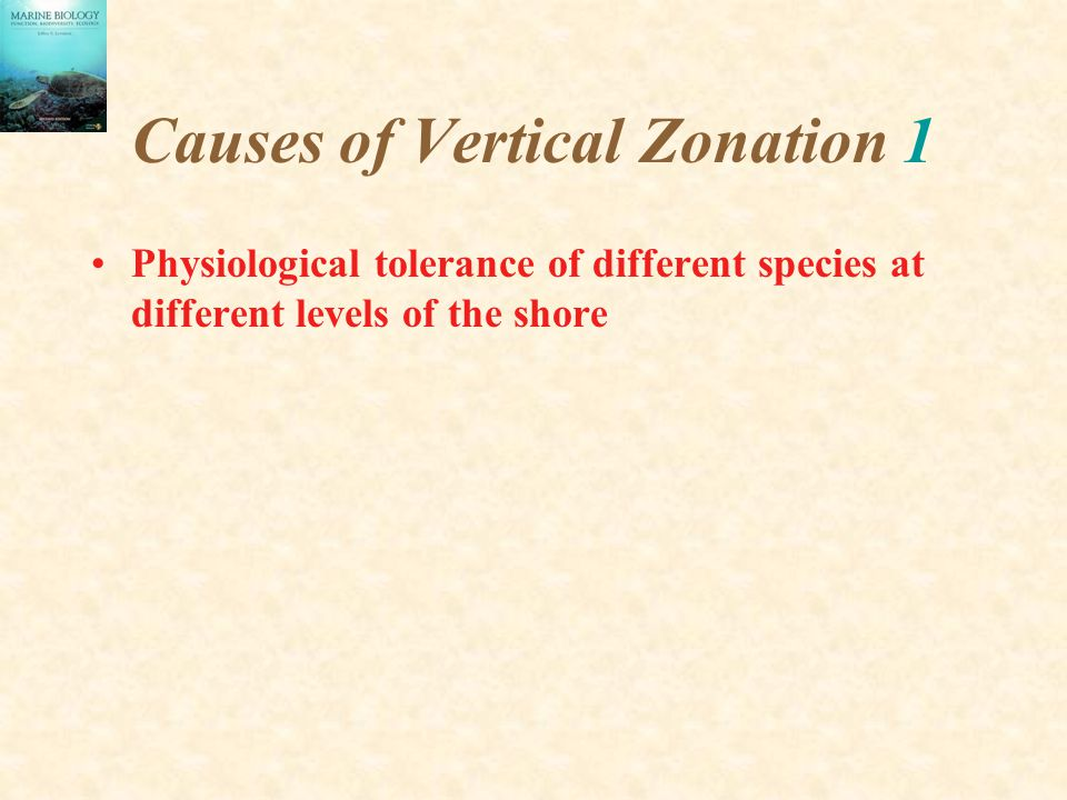Causes of Vertical Zonation 1