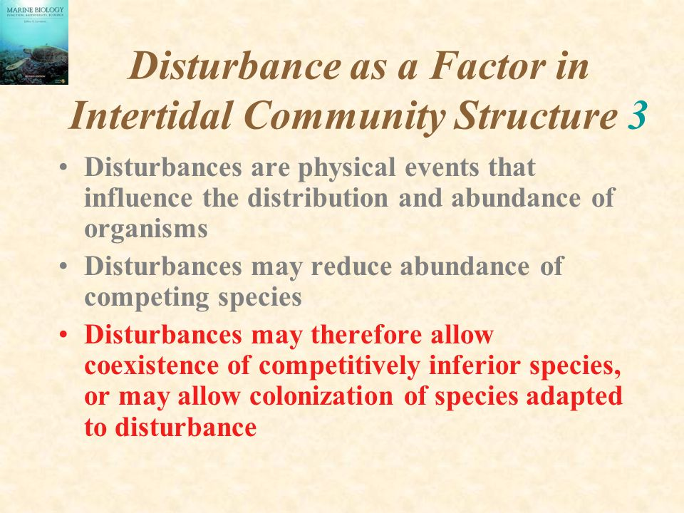 Disturbance as a Factor in Intertidal Community Structure 3