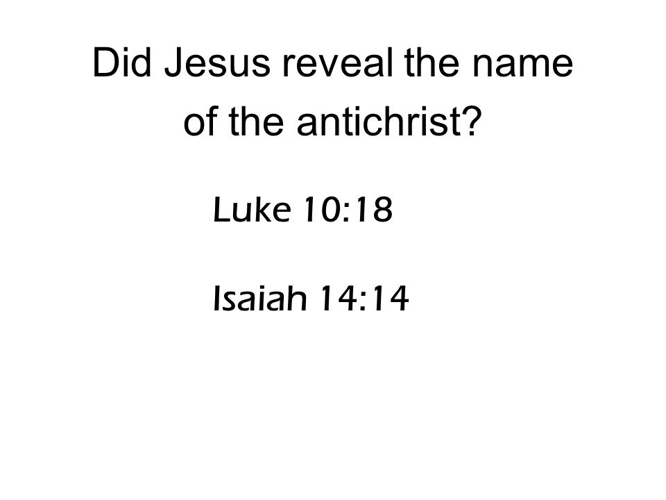 Did Jesus Reveal The Name Of The Antichrist
