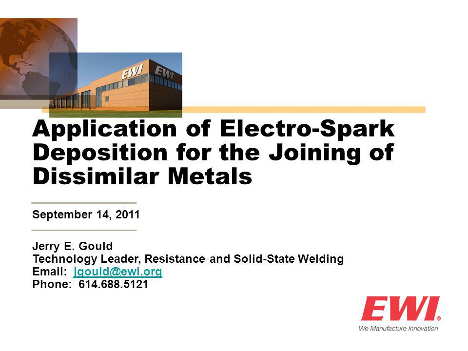 Application of Electro-Spark Deposition for the Joining of Dissimilar Metals