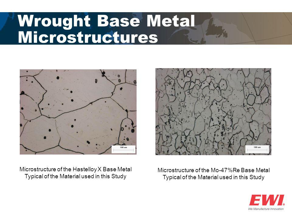 Wrought Base Metal Microstructures