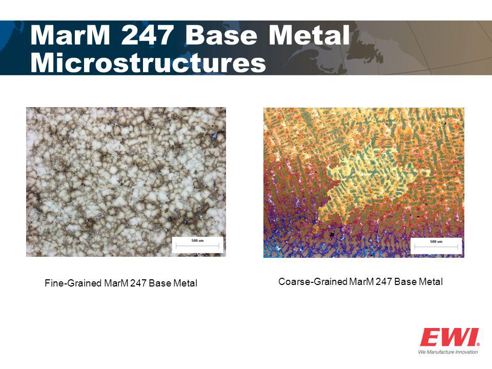 MarM 247 Base Metal Microstructures
