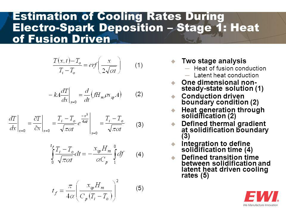 Estimation of Cooling Rates During Electro-Spark Deposition – Stage 1: Heat of Fusion Driven