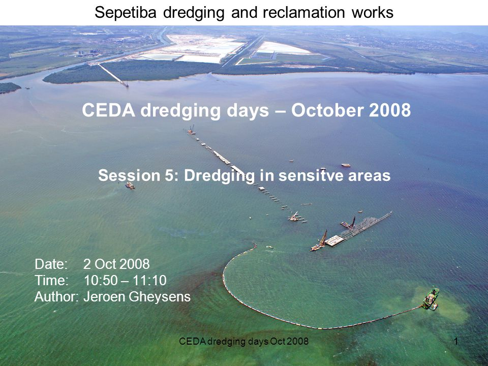 Session 5: Dredging in sensitve areas