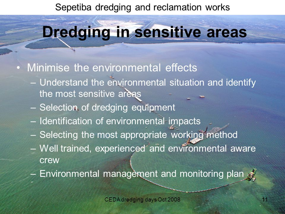 Dredging in sensitive areas