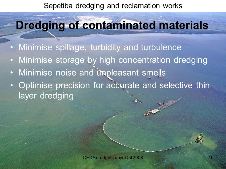 Dredging of contaminated materials