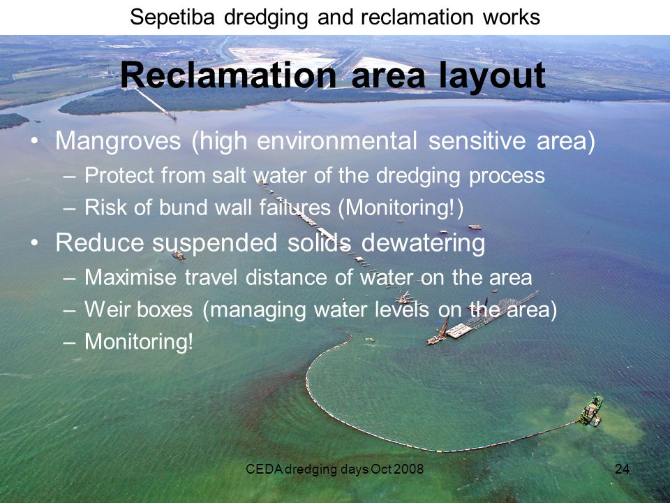 Reclamation area layout