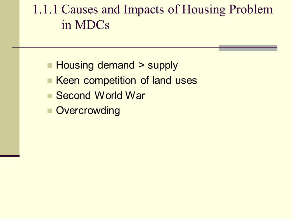 1.1.1 Causes and Impacts of Housing Problem in MDCs