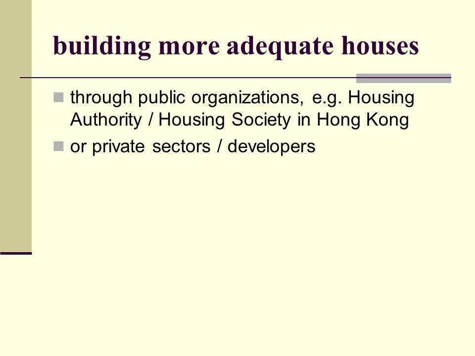 building more adequate houses