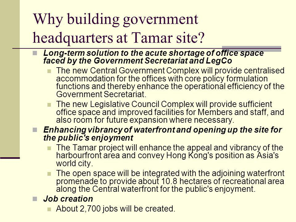 Why building government headquarters at Tamar site