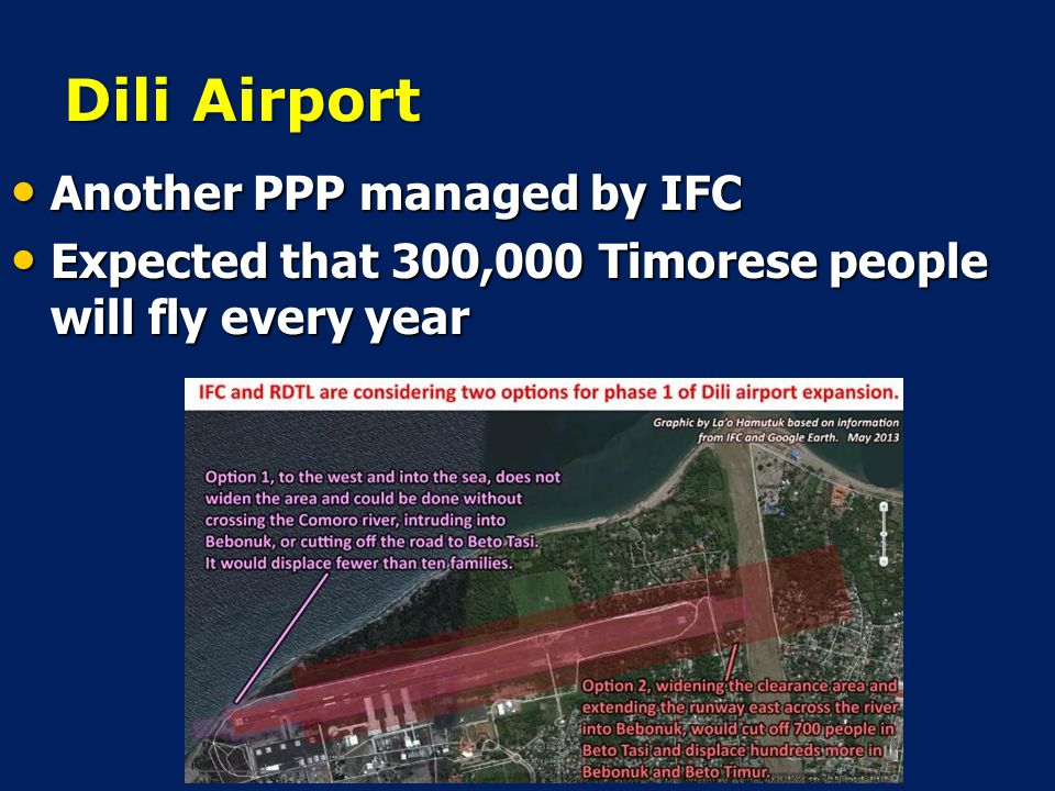 Dili Airport Another PPP managed by IFC