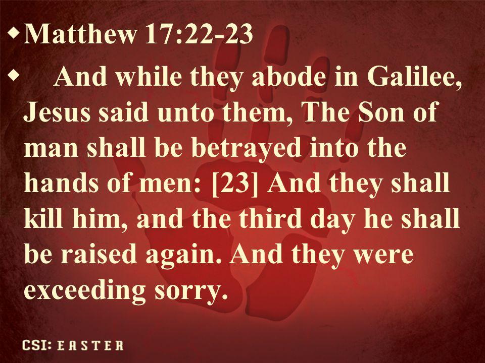 Matthew 17:22-23