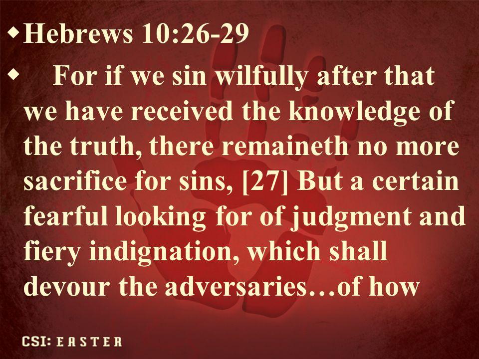 Hebrews 10:26-29