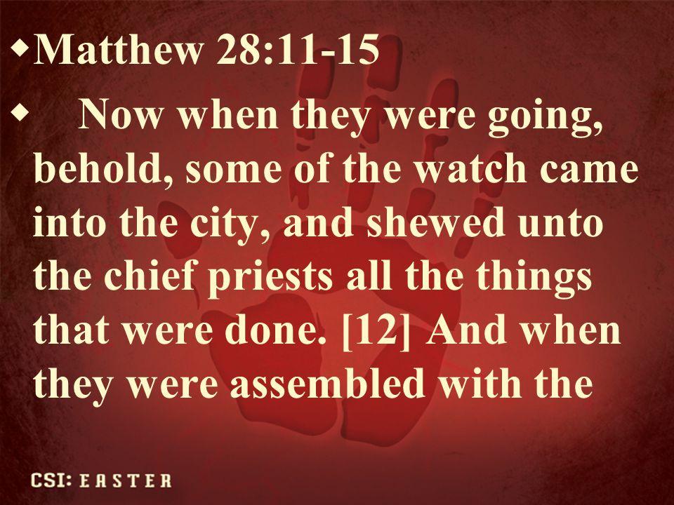 Matthew 28:11-15