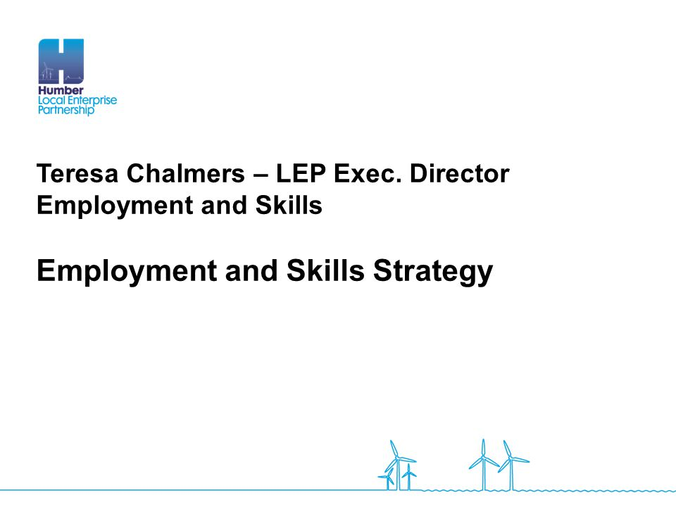 Employment and Skills Strategy