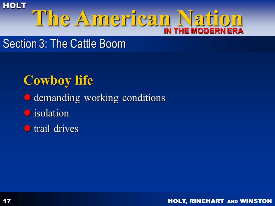 Cowboy life Section 3: The Cattle Boom demanding working conditions