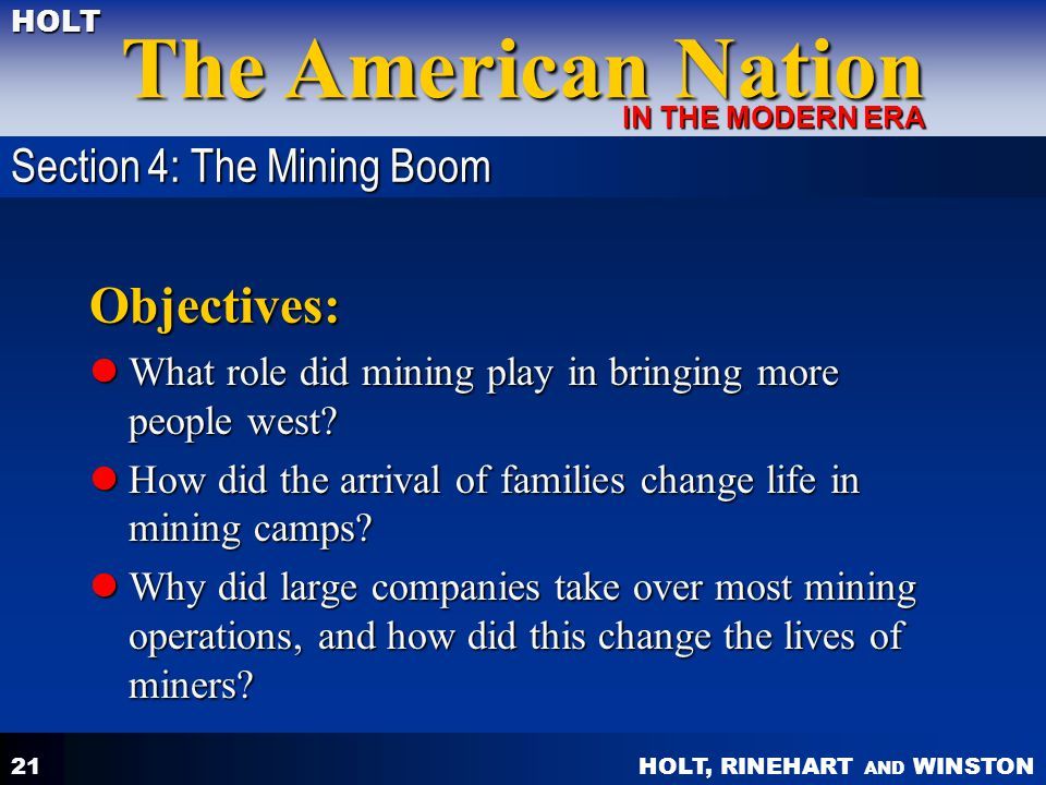 Objectives: Section 4: The Mining Boom