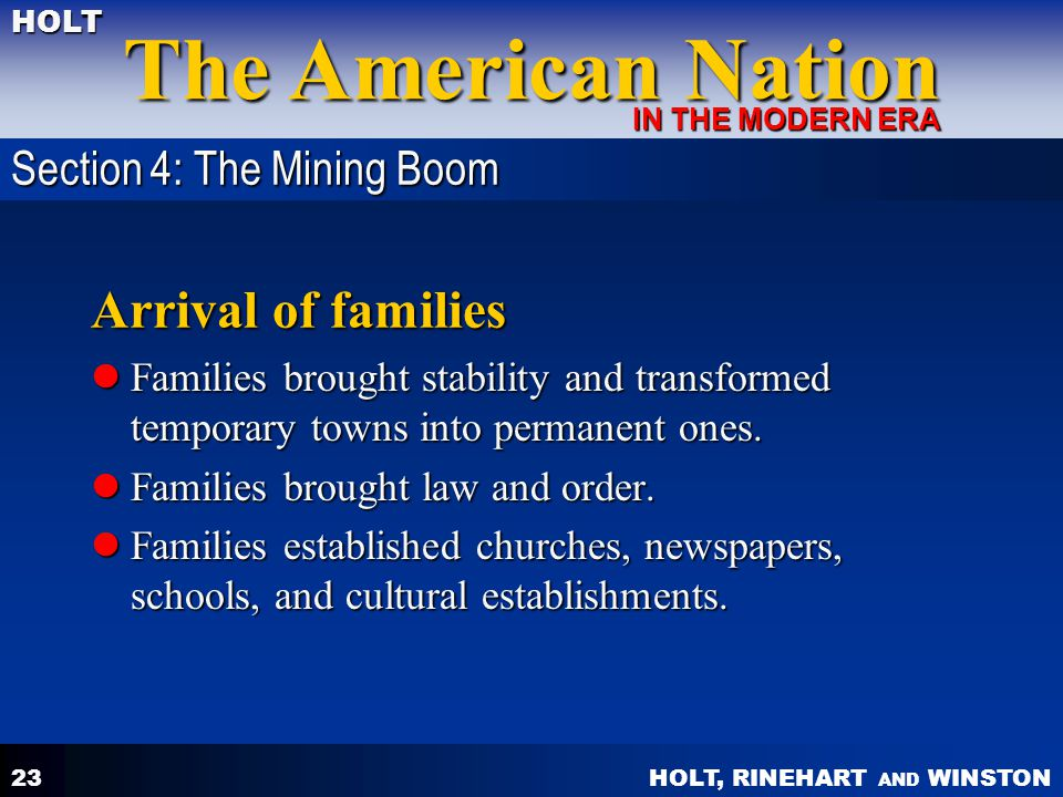 Arrival of families Section 4: The Mining Boom