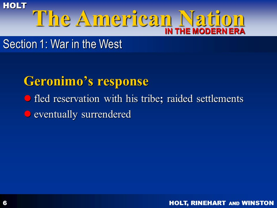 Geronimo's response Section 1: War in the West