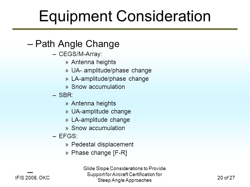 Equipment Consideration