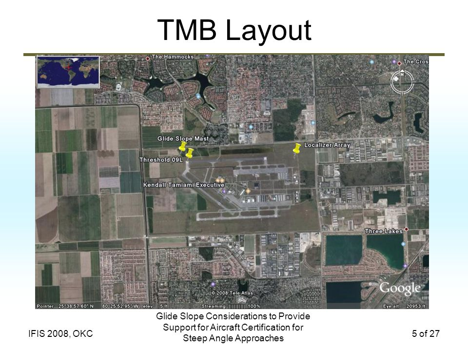 TMB Layout Glide Slope Considerations to Provide Support for Aircraft Certification for Steep Angle Approaches.