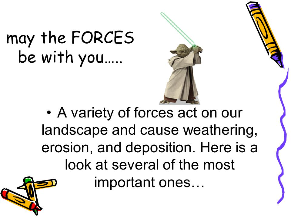 may the FORCES be with you…..