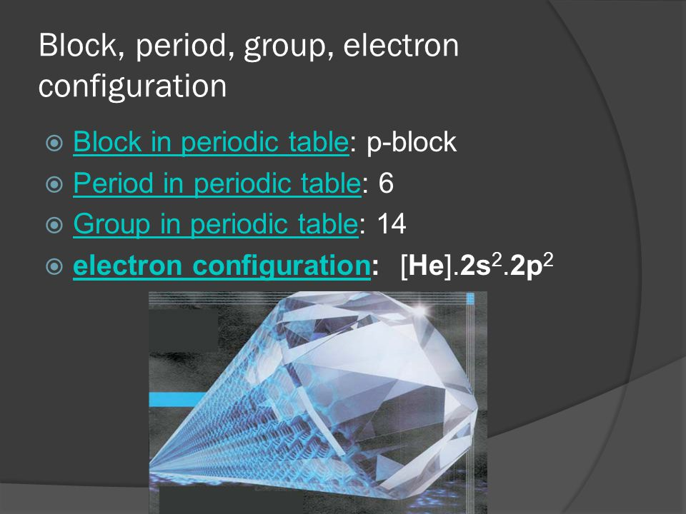 Block, period, group, electron configuration