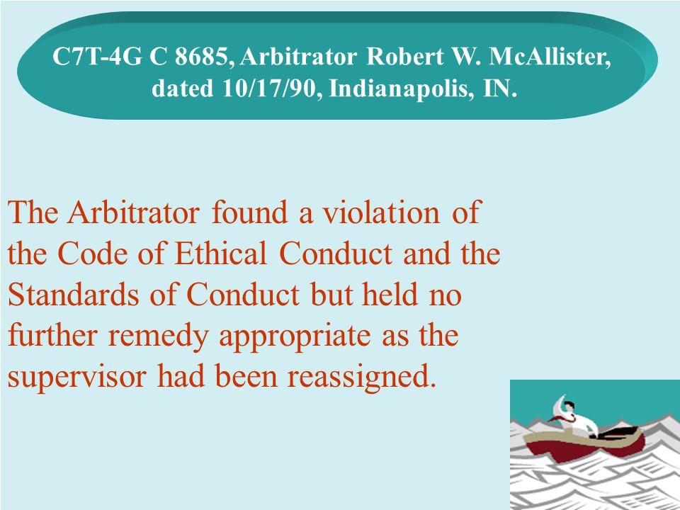 C7T-4G C 8685, Arbitrator Robert W. McAllister,
